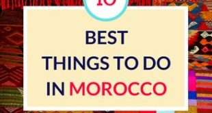 Africa Travel: 10 Best Things to Do in Morocco