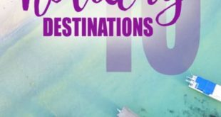 Bucket List top 10 Best Holiday Destinations 2019! Where to travel in 2019! #Tra..., #2019 #B...